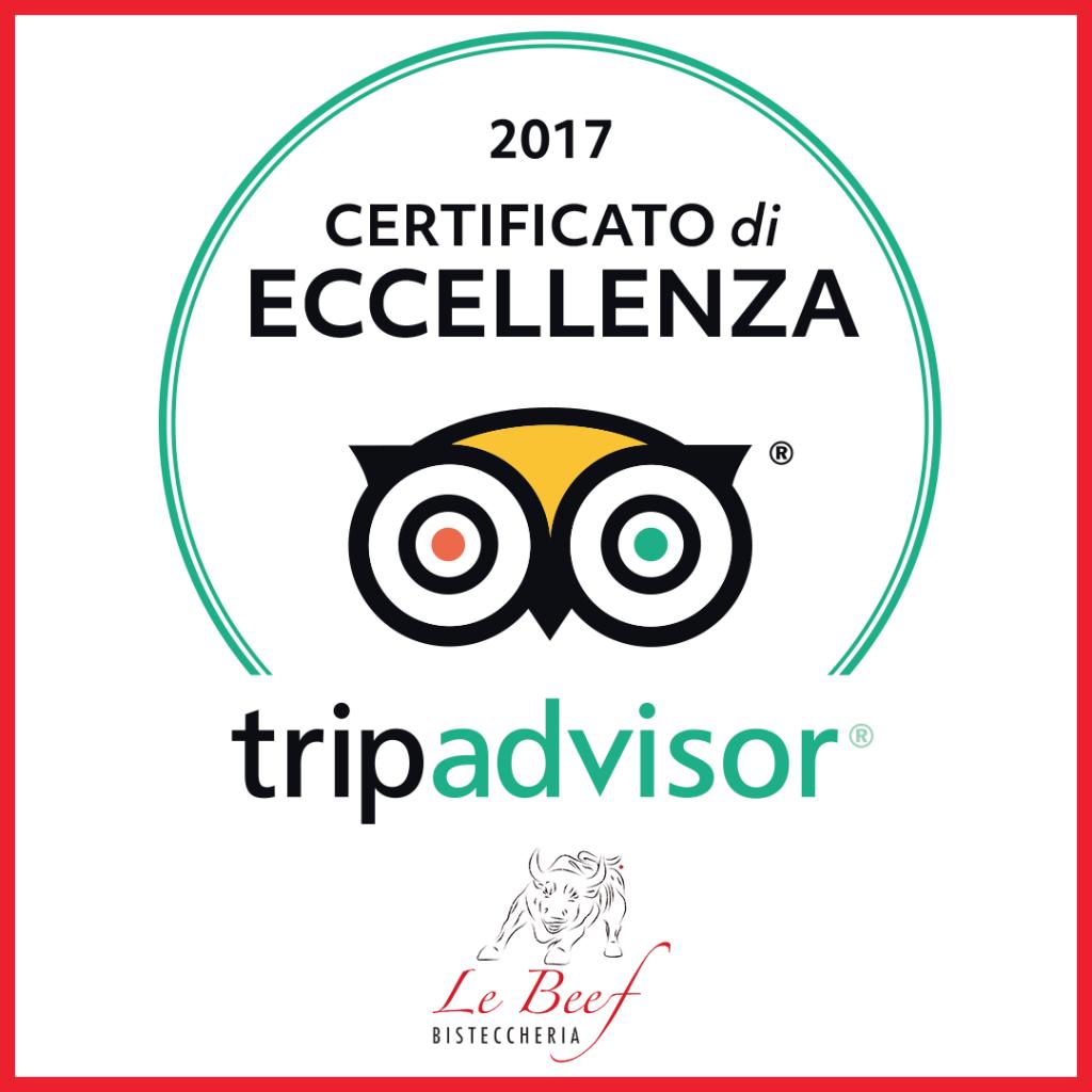 Certificato di eccellenza Trip Advisor 2017 Le Beef
